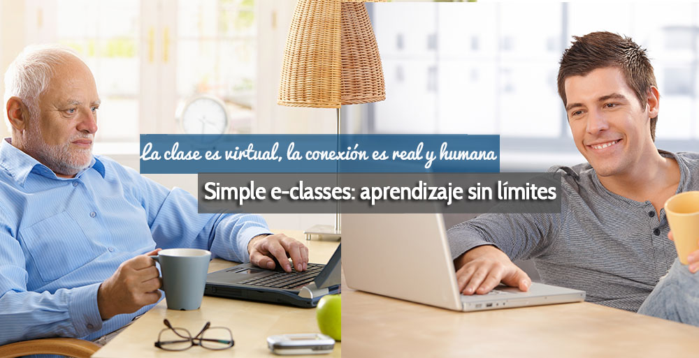 La clase es virtual, la conexión es real y humana. Simple e-classes: aprendizaje sin límites.